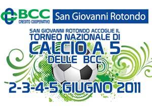 """""""Torneo nazionale di calcio A 5 San Giovanni Rotondo con Dario Vergassola"""""""