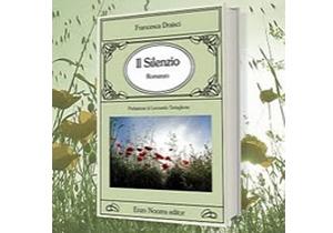 """""""Il silenzio Francesca Draisci"""""""