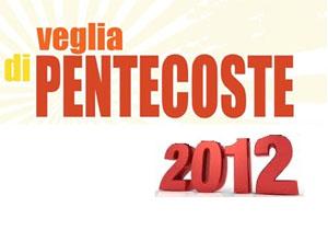 veglia_pentecoste_2012