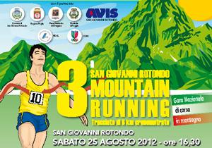 """""""Gara nazionale di corsa in montagna Mountain Running San Giovanni Rotondo"""""""