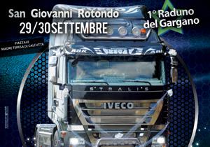 """""""Primo raduno del Gargano Exclusive Truck & Car Day San Giovanni Rotondo"""""""