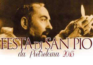 """""""Festa di San Pio 22 settembre 2013 San Giovanni Rotondo"""""""